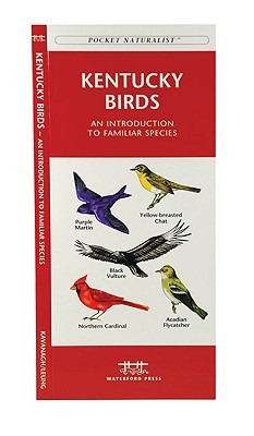 Kentucky Birds By Kavanagh, James/ Leung, Raymond